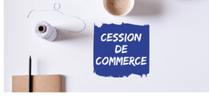 cession de commerce