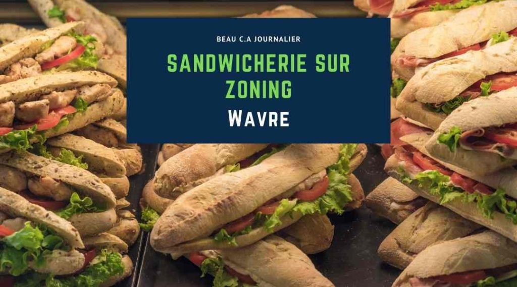 sandwicherie à vendre Wavre